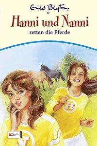 Hanni und Nanni 19. Hanni und Nanni retten die Pferde