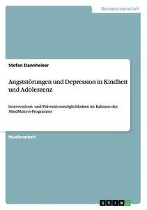 Angststörungen und Depression in Kindheit und Adoleszenz