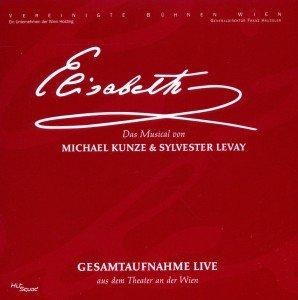 Elisabeth-Das Musical Gesamtaufnahme Live