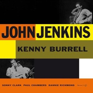 John Jenkins With Kenny Burrel