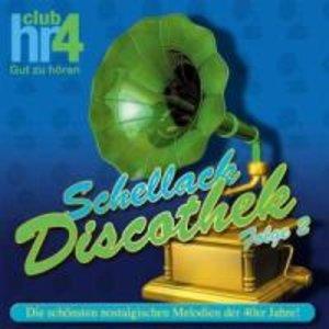 HR4 Schellack Discothek Folge2