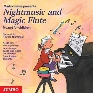 Nightmusic and Magic Flute. Mozart for children. CD