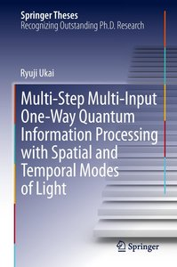 Multi-Step Multi-Input One-Way Quantum Information Processing wi