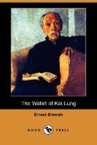The Wallet of Kai Lung (Dodo Press)
