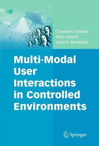 Multi-modal Interaction Analysis of User Behavior Within A Contr