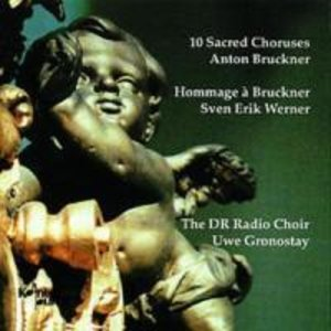 10 Sacred Choruses-Anton Bruchner,Sven Erik Werner