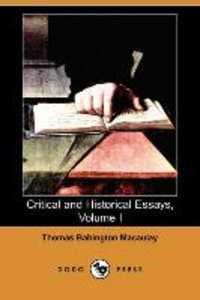 Critical and Historical Essays, Volume I (Dodo Press)