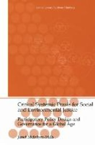 Critical Systemic Praxis for Social and Environmental Justice