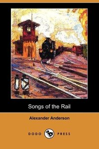 Songs of the Rail (Dodo Press)