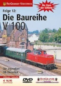 RioGrande - Die Stars der Schiene (Folge 26) Die Baureihe V 100