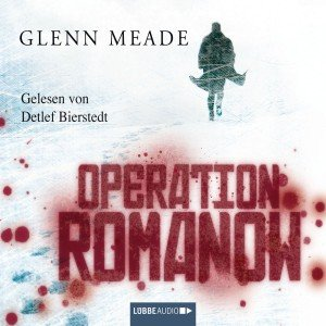 Meade, G: Operation Romanov/6 CD
