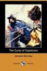The Curse of Capistrano (Dodo Press)