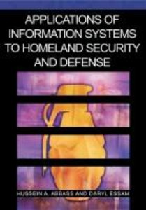 Applications of Information Systems to Homeland Security and Def