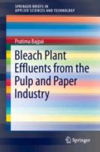 Bleach Plant Effluents from the Pulp and Paper Industry