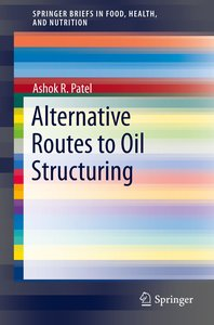 Alternative Routes to Oil Structuring