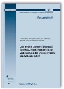 Glas-Hybrid-Elemente mit transluzenten Zwischenschichten zur Ver