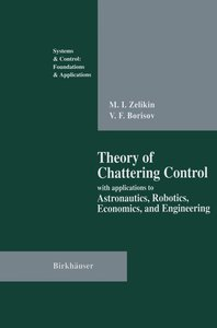 Theory of Chattering Control