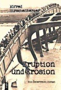 Eruption und Erosion