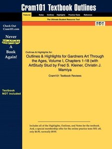 Outlines & Highlights for Gardners Art Through the Ages, Volume