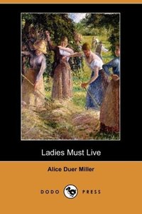 Ladies Must Live (Dodo Press)