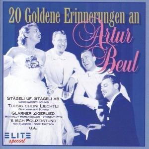 20 Goldene Erinnerungen An Arthur Beul
