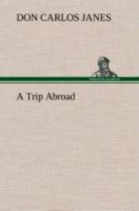 A Trip Abroad