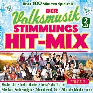 Der Volksmusik Stimmungs Hit-Mix Folge 2