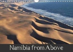 Namibia from Above (Wall Calendar 2015 DIN A4 Landscape)
