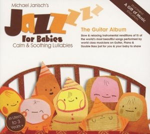 Jazz For Babies-The Guitar Album