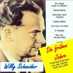 Willy Schneider-Die frühen Jahre 1936-1950