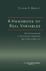 A Handbook of Real Variables