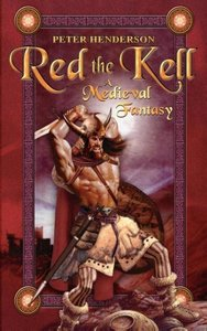 Red the Kell, the Northlands Annals