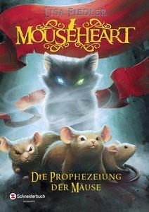 Mouseheart - Die Prophezeiung der Mäuse