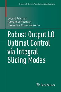 Robust Ouput LQ Optimal Control via Integral Sliding Modes
