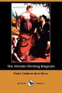 The Wonder-Working Magician (Dodo Press)