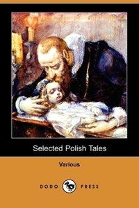 Selected Polish Tales (Dodo Press)