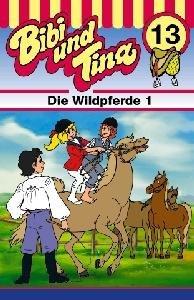 Bibi und Tina 13. Die Wildpferde 1. Cassette