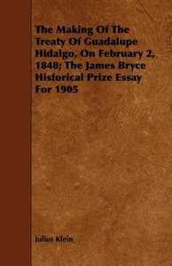 The Making Of The Treaty Of Guadalupe Hidalgo, On February 2, 18
