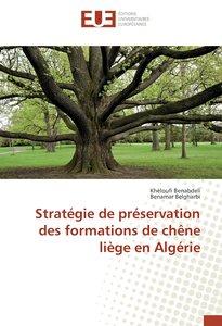 Stratégie de préservation des formations de chêne liège en Algér