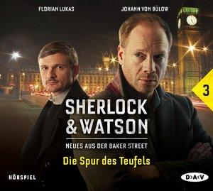Sherlock & Watson - Neues aus der Baker Street: Die Spur des Teu
