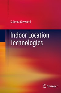 Indoor Location Technologies
