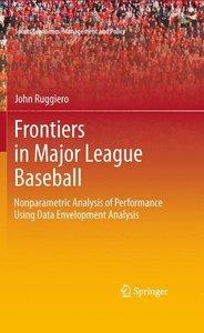 Frontiers in Major League Baseball