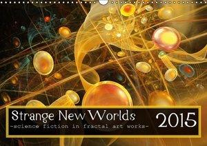 Strange New Worlds / UK-Version (Wall Calendar 2015 DIN A3 Lands