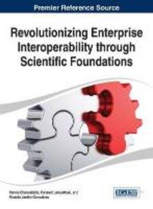 Revolutionizing Enterprise Interoperability Through Scientific F