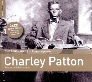 Rough Guide: Charley Patton (+