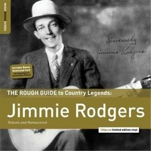 Rough Guide: Jimmie Rodgers