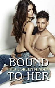 Bound to Her
