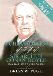 A Chronology of Arthur Conan Doyle - Revised 2014 Edition