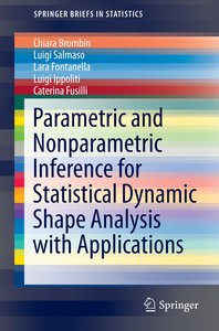 Parametric and Nonparametric Inference for Statistical Dynamic S