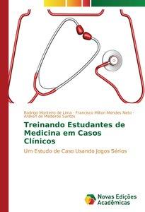 Treinando Estudantes de Medicina em Casos Clínicos
